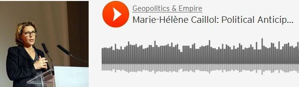 Interview of Marie-Hélène Caillol: Political Anticipation of Global Systemic Crisis (by Hrvoje Moric for Guadalajara Geopolitics Institute)