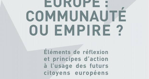 """EUROPE : COMMUNITY OR EMPIRE?"" a path-breaking historical book by Franck Biancheri written in 1992 – Preface by Marianne Ranke-Cormier"